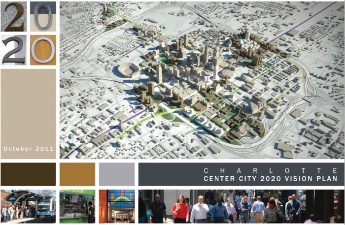 Charlotte Center City Partners' 2020 Vision Plan was adopted in 2011. Planning is underway for the next vision plan, to go through 2040. Photo: Center City Partners 2020 plan cover.